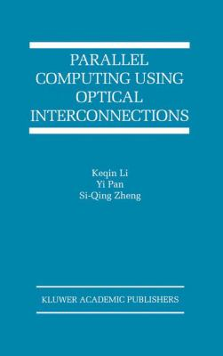 Parallel Computing Using Optical Interconnections 9780792382966