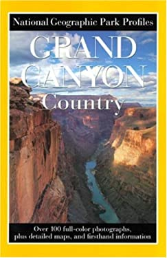 Park Profiles: Grand Canyon Country 9780792270324