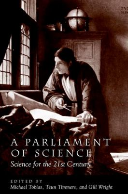 Parliament of Science a: Science for the 21st Century 9780791458143