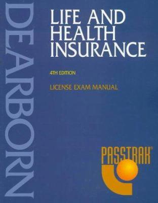 Passtrak Life and Health Insurance: License Exam Manual 9780793127368