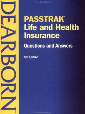 Passtrak Life and Health Insurance Questions & Answers, 5e 9780793148516