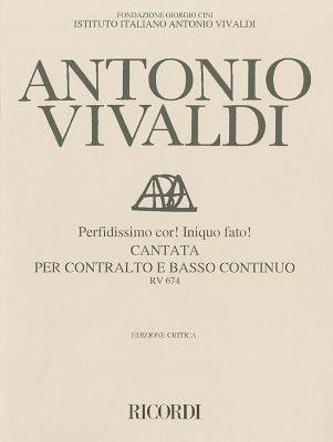 Perfidissimo Cor! Iniquo Fato! Cantata Per Contralto E Basso Continuo 9780793547555