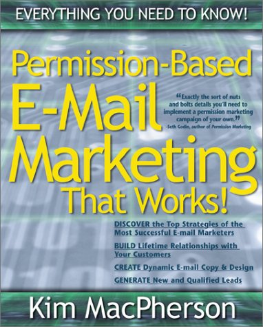 Permission Based E-mail Marketing That Works! 9780793142958