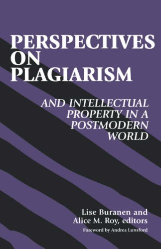 Perspectives on Plagiarism and Intellectual Property in a Postmodern World 9780791440803