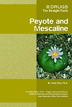 Peyote and Mescaline 9780791085455