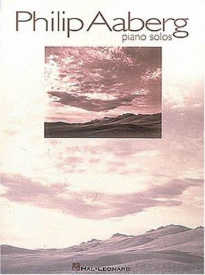 Philip Aaberg Piano Solos 9780793537884