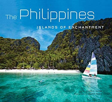 The Philippines: Islands of Enchantment 9780794606329