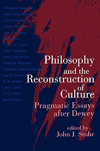 Philos and Reconst/Cultr: Pragmatic Essays After Dewey 9780791415306