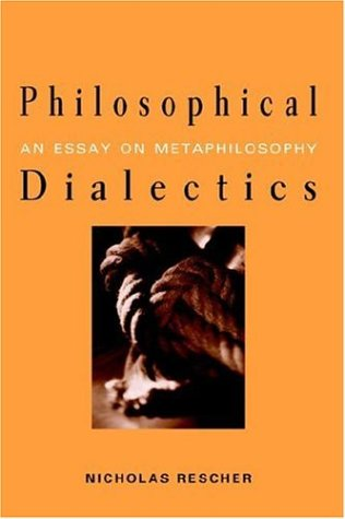 Philosophical Dialectics: An Essay on Metaphilosophy 9780791467459