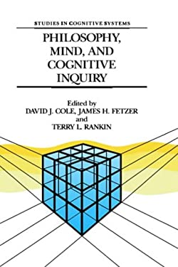 Philosophy, Mind, and Cognitive Inquiry: Resources for Understanding Mental Processes 9780792304272