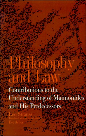 Philosophy and Law: Contributions to the Understanding of Maimonides and His Predecessors 9780791419762