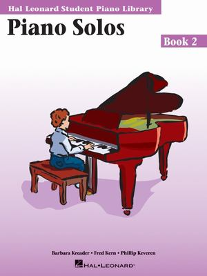 Piano Solos Book 2: Hal Leonard Student Piano Library