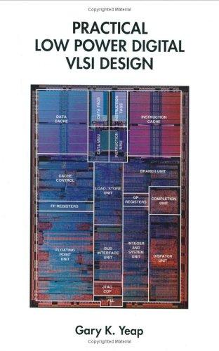 Practical Low Power Digital VLSI Design 9780792380092