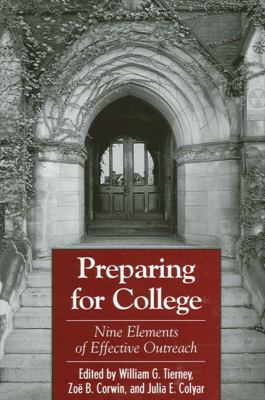 Preparing for College: Nine Elements of Effective Outreach 9780791462751