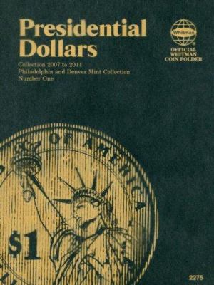 Presidential Dollars: Philadelphia and Denver Mint Collection, Number One 9780794822750
