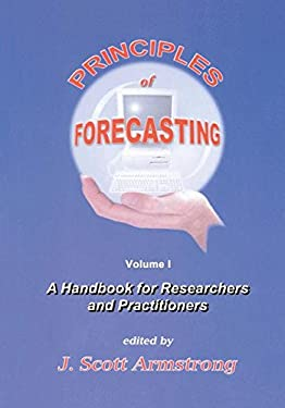 Principles of Forecasting: A Handbook for Researchers and Practitioners 9780792379300