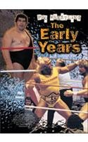 Pro Wrestling: Early Years(pwl) 9780791064559