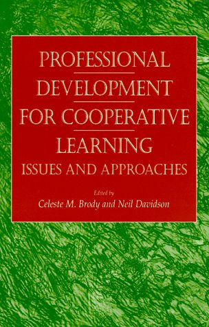 Professional Development for Cooperative Learning: Issues and Approaches 9780791438503