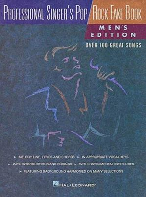 Professional Singer's Pop/Rock Fake Book: Men's Edition 9780793559909