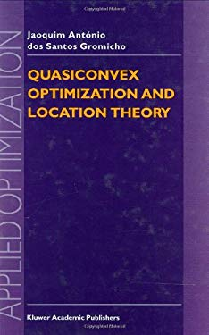 Quasiconvex Optimization and Location Theory 9780792346944