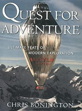 Quest for Adventure: Ultimate Feats of Modern Exploration 9780792279532