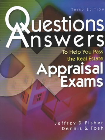 Questions & Answers to Help You Pass the Real Estate Appraisal Exam 9780793136568