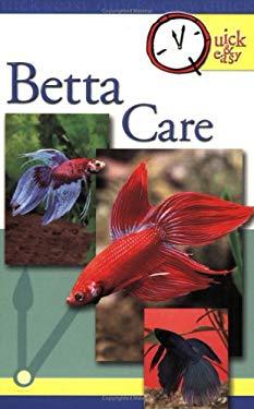Quick & Easy Betta Care 9780793810406