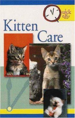 Quick & Easy Kitten Care 9780793810291