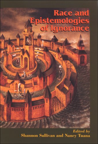 Race and Epistemologies of Ignorance 9780791471029