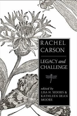 Rachel Carson: Legacy and Challenge 9780791474723