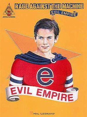 Rage Against the Machine - Evil Empire 9780793567577