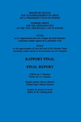 Rapprochement Du Droit Judiciaire de L'Union Europeenne: Approximation of Judiciary Law in the European Union 9780792328742