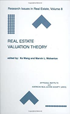 Real Estate Valuation Theory 9780792376637