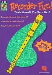 Recorder Fun! Teach Yourself the Easy Way! [With *] 3186736
