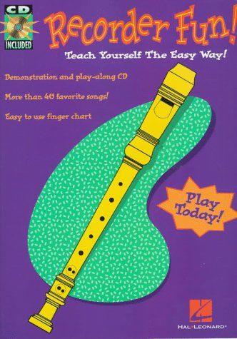 Recorder Fun! Teach Yourself the Easy Way! [With *] 9780793566501