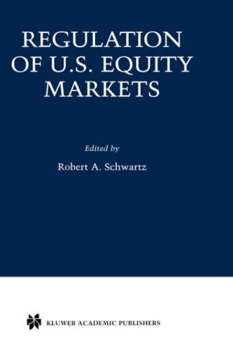 Regulation of U.S. Equity Markets 9780792372820