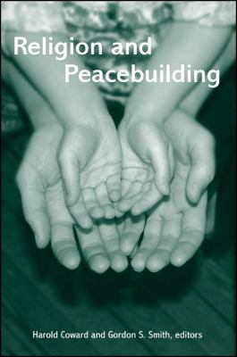 Religion and Peacebuilding 9780791459331
