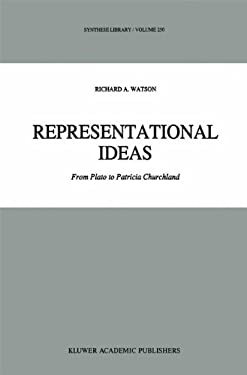 Representational Ideas: From Plato to Patricia Churchland 9780792334538