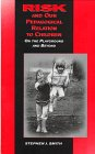 Risk and Our Pedagogical Relation to Children 9780791435939