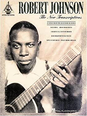 Robert Johnson - The New Transcriptions 9780793589197