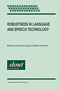 Robustness in Language and Speech Technology 9780792367901