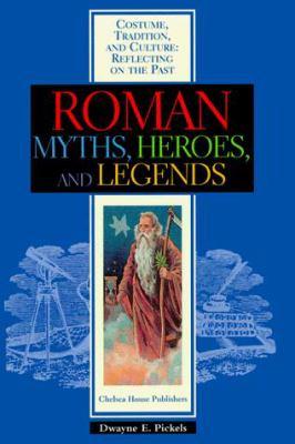 Roman Myths, Heroes & Legends