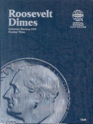 Roosevelt Dimes: Collection Starting 2005: Number 3 9780794819392