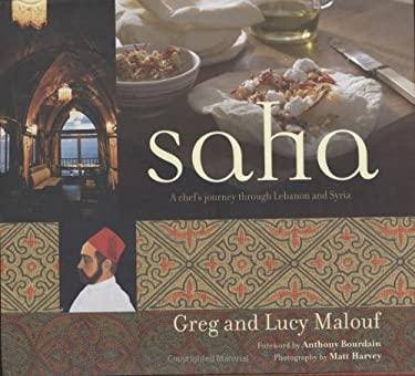 Saha: A Chef's Journey Through Lebanon and Syria 9780794604905