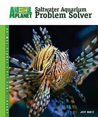 Saltwater Aquarium Problem Solver 9780793837960