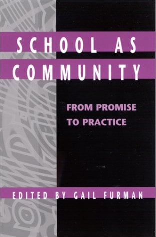 School as Community: From Promise to Practice