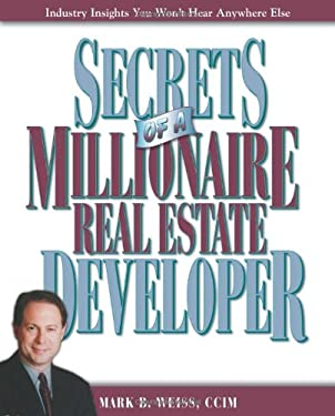 Secrets of a Millionaire Real Estate Developer 9780793193585
