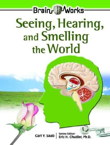 Seeing, Hearing, and Smelling the World 9780791089453