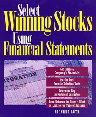 Select Winning Stocks Using Financial Statements 9780793131525