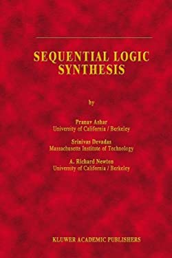Sequential Logic Synthesis 9780792391876